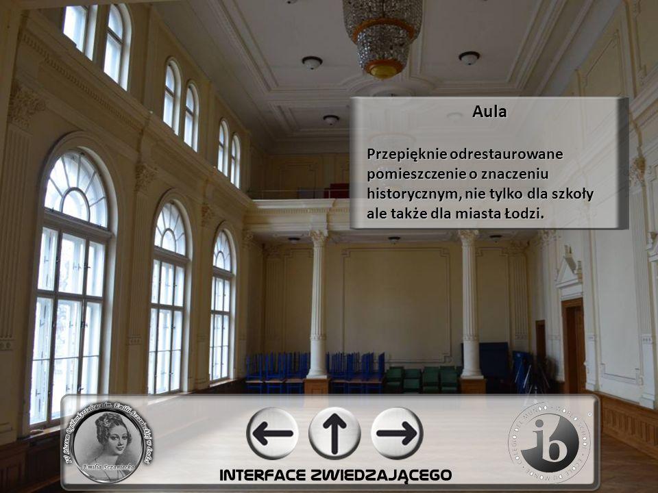 Aula Przepięknie odrestaurowane pomieszczenie o znaczeniu historycznym, nie tylko dla szkoły ale także dla miasta Łodzi.