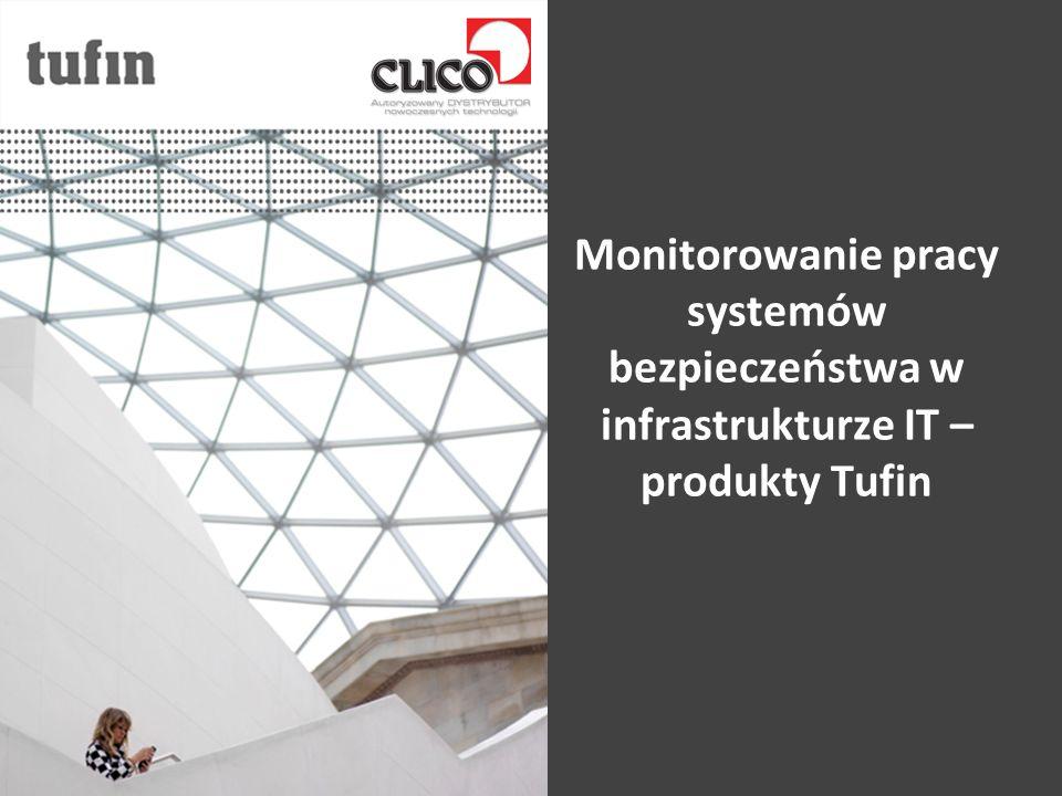 Monitorowanie pracy systemów bezpieczeństwa w infrastrukturze IT – produkty Tufin