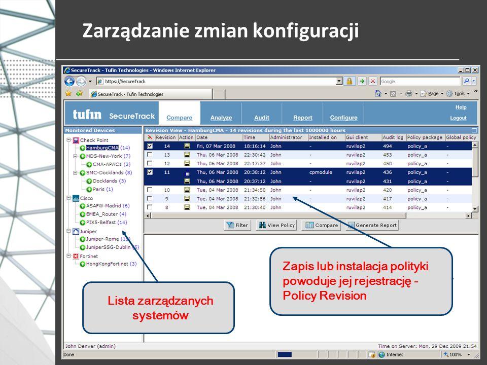 Zarządzanie zmian konfiguracji Lista zarządzanych systemów Zapis lub instalacja polityki powoduje jej rejestrację - Policy Revision