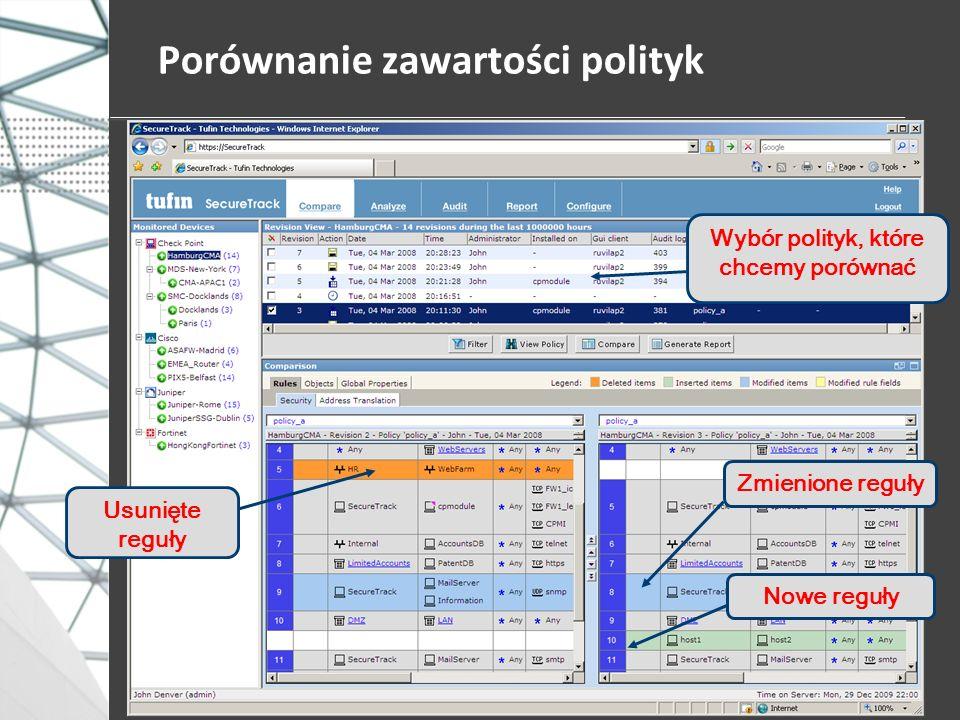 Porównanie zawartości polityk Wybór polityk, które chcemy porównać Usunięte reguły Zmienione reguły Nowe reguły