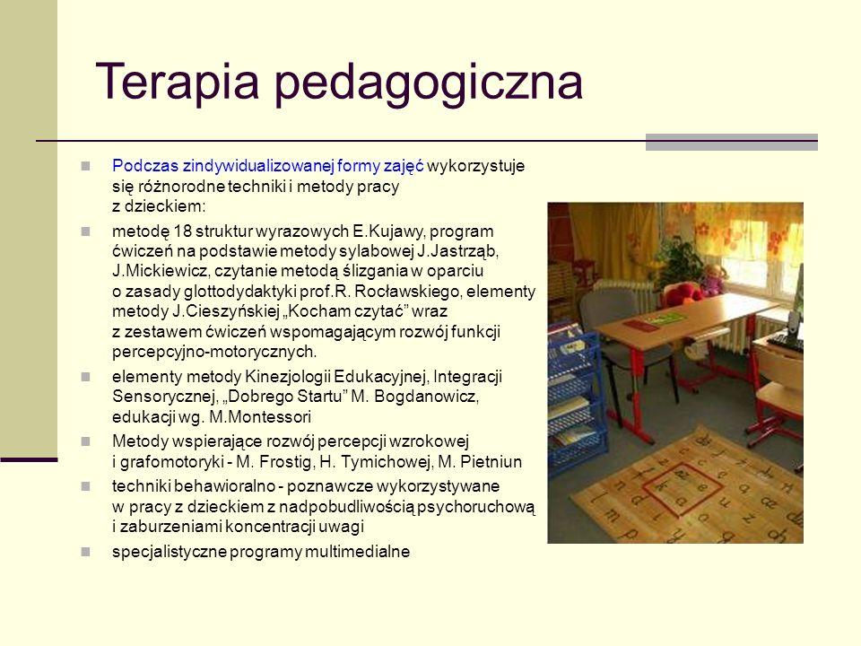 Terapia pedagogiczna Podczas zindywidualizowanej formy zajęć wykorzystuje się różnorodne techniki i metody pracy z dzieckiem: metodę 18 struktur wyraz