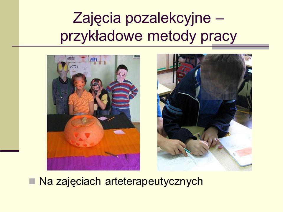 Zajęcia pozalekcyjne – przykładowe metody pracy Na zajęciach arteterapeutycznych