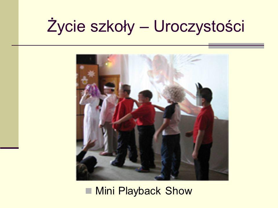 Życie szkoły – Uroczystości Mini Playback Show