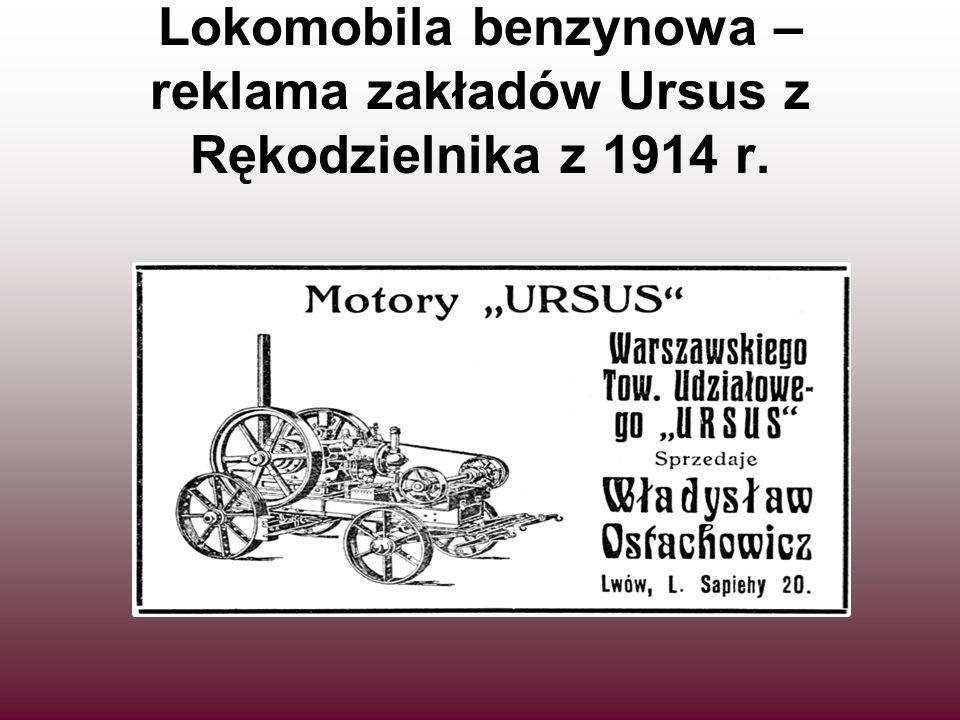 Lokomobila benzynowa – reklama zakładów Ursus z Rękodzielnika z 1914 r.