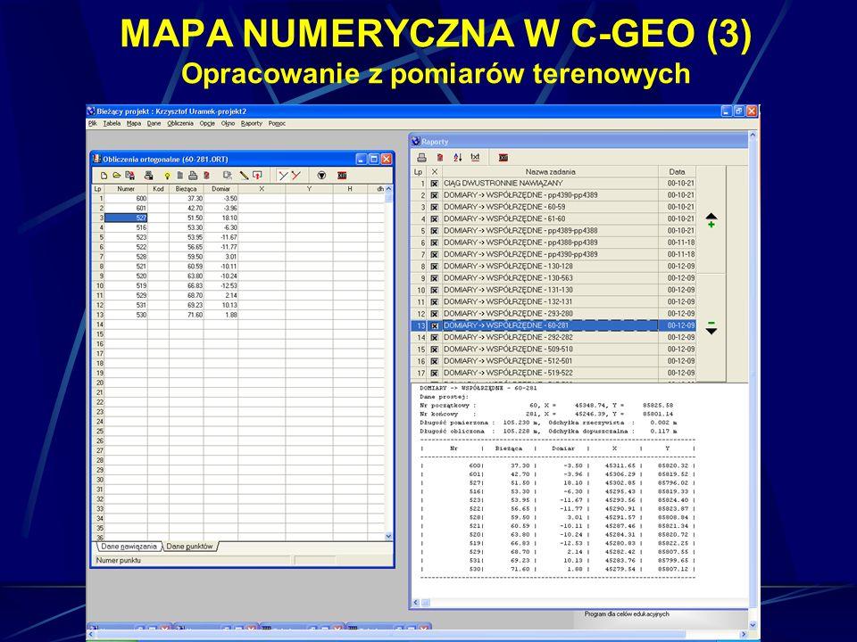 MAPA NUMERYCZNA W C-GEO (3) Opracowanie z pomiarów terenowych