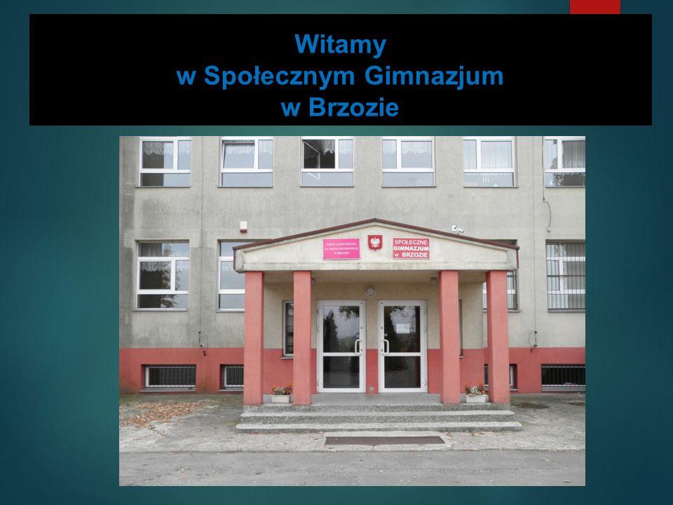 Witamy w Społecznym Gimnazjum w Brzozie