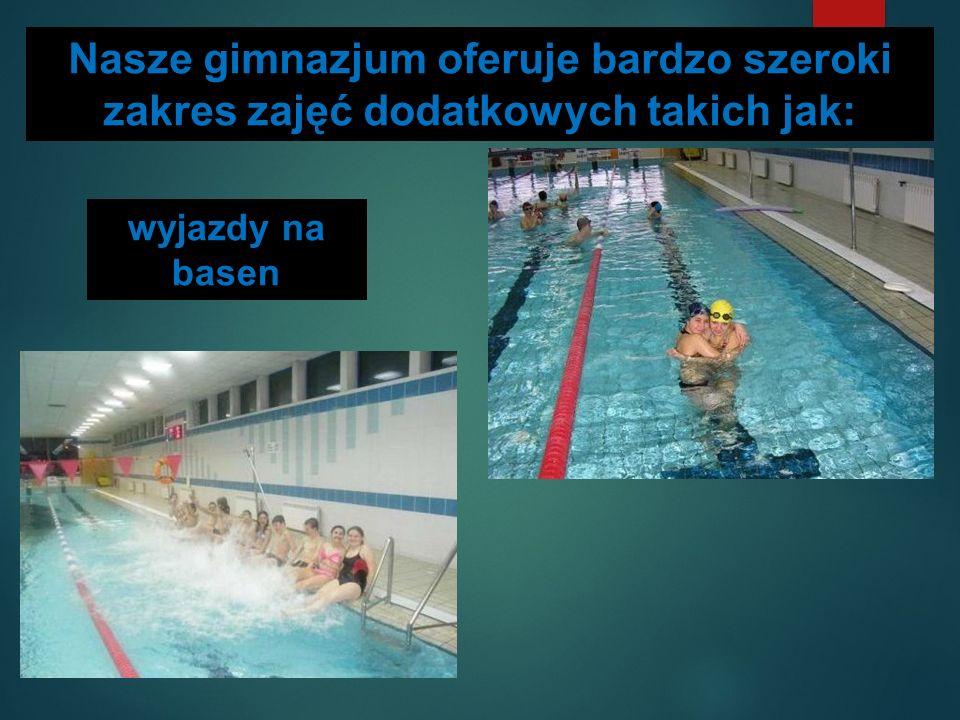 Nasze gimnazjum oferuje bardzo szeroki zakres zajęć dodatkowych takich jak: wyjazdy na basen