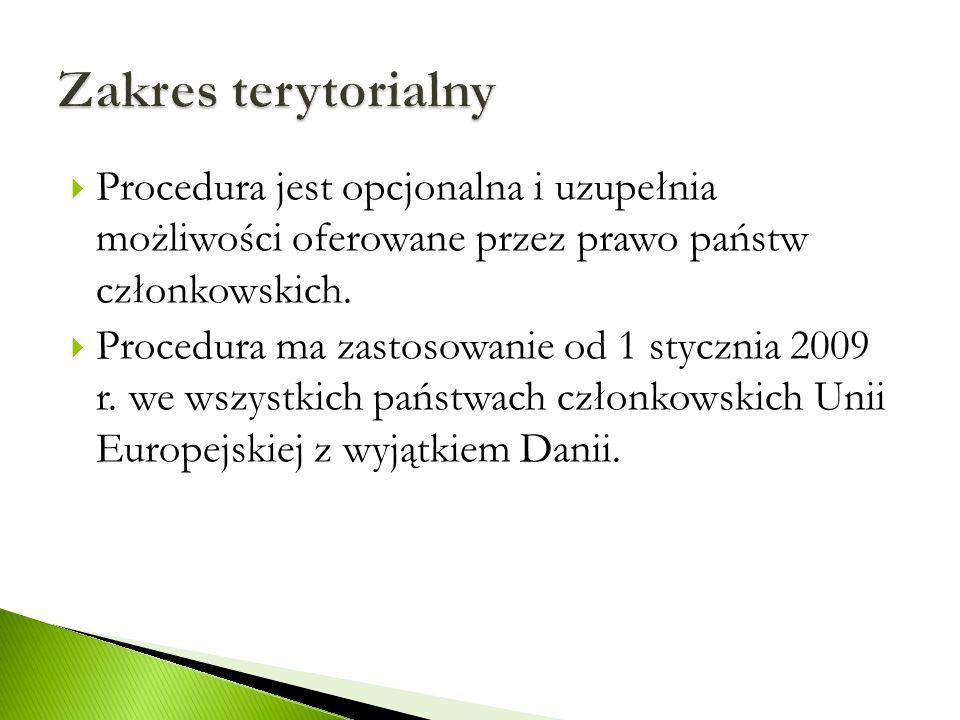  Procedura jest opcjonalna i uzupełnia możliwości oferowane przez prawo państw członkowskich.