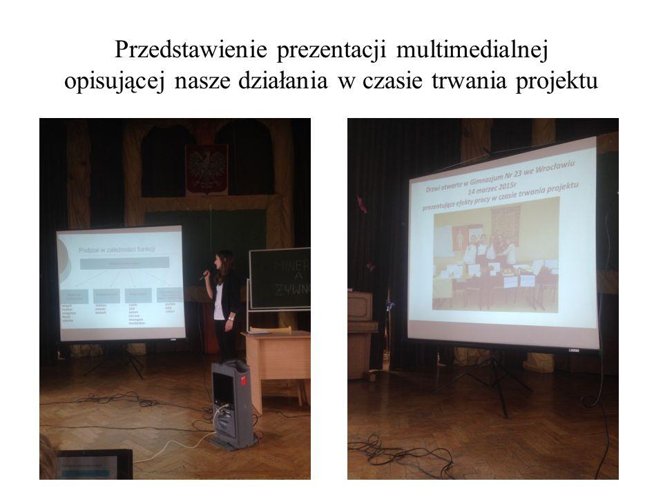 Przedstawienie prezentacji multimedialnej opisującej nasze działania w czasie trwania projektu