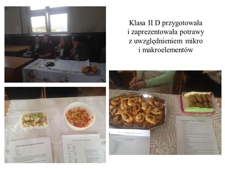 Klasa II D przygotowała i zaprezentowała potrawy z uwzględnieniem mikro i makroelementów