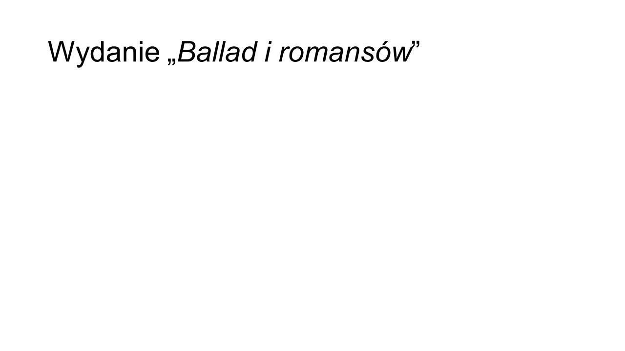 """Wydanie """"Ballad i romansów"""