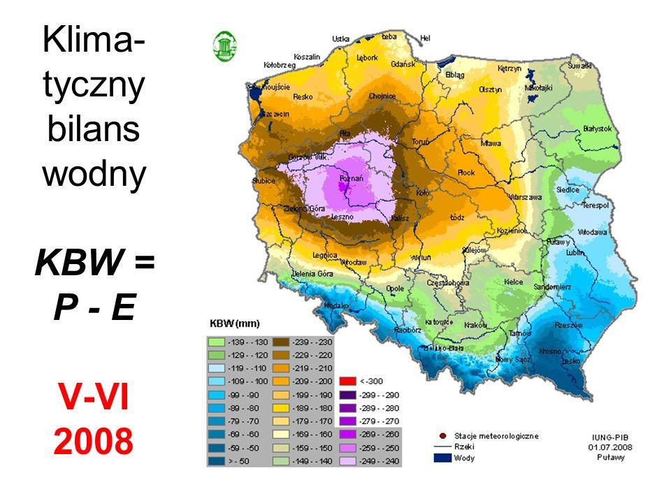 Klima- tyczny bilans wodny KBW = P - E V-VI 2008