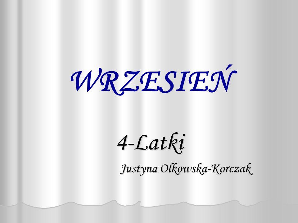 WRZESIEŃ 4-Latki Justyna Olkowska-Korczak