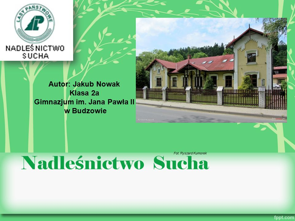 Po ł o ż enie Pod względem administracyjnym Nadleśnictwo Sucha położone jest prawie w całości na terenie województwa małopolskiego, tylko jego niewielki fragment (ok.1% pow.) leży w województwie śląskim.