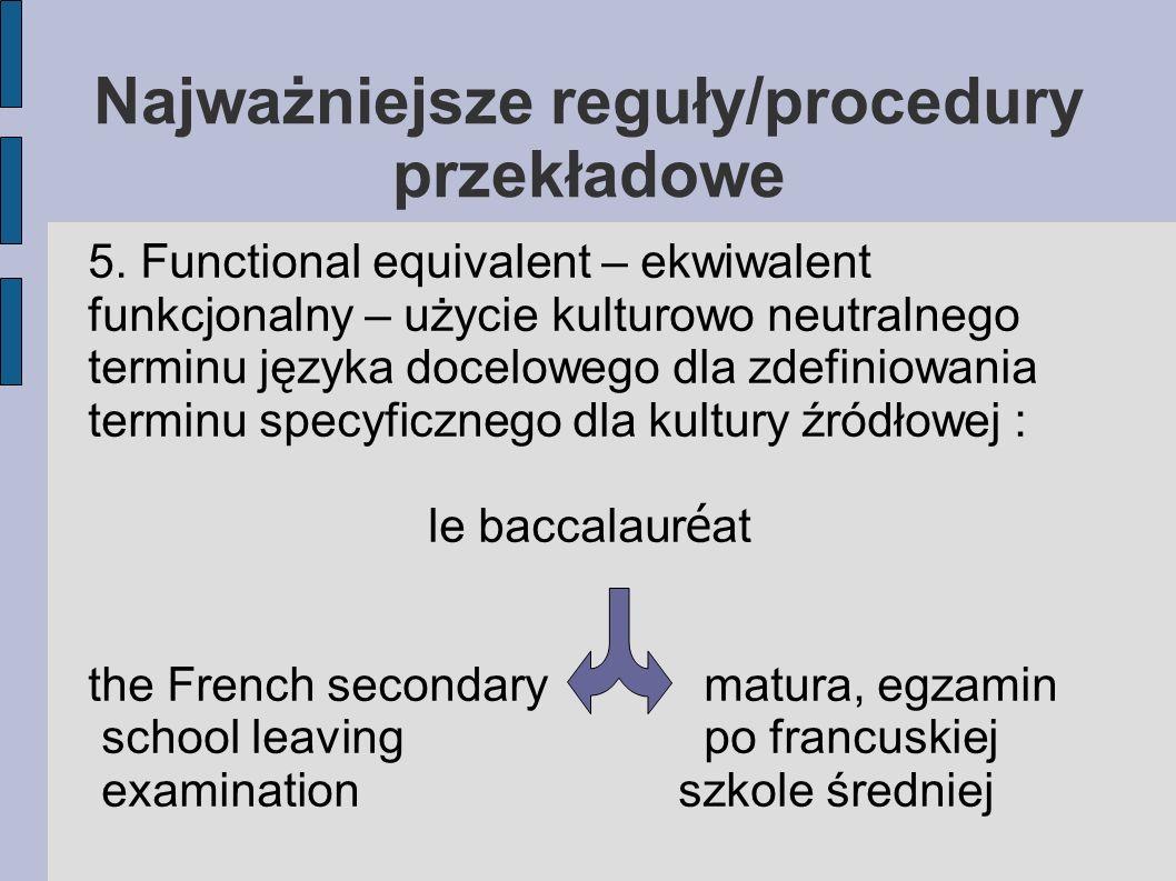 Najważniejsze reguły/procedury przekładowe 5.