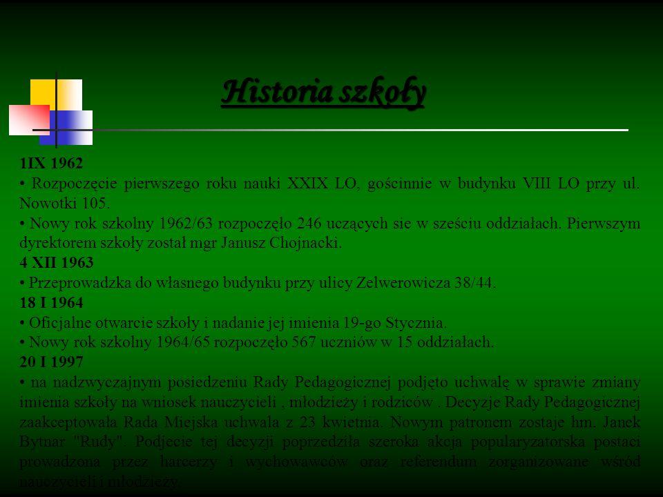 Historia szkoły 1IX 1962 Rozpoczęcie pierwszego roku nauki XXIX LO, gościnnie w budynku VIII LO przy ul.