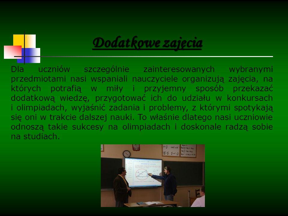 Dla uczniów szczególnie zainteresowanych wybranymi przedmiotami nasi wspaniali nauczyciele organizują zajęcia, na których potrafią w miły i przyjemny