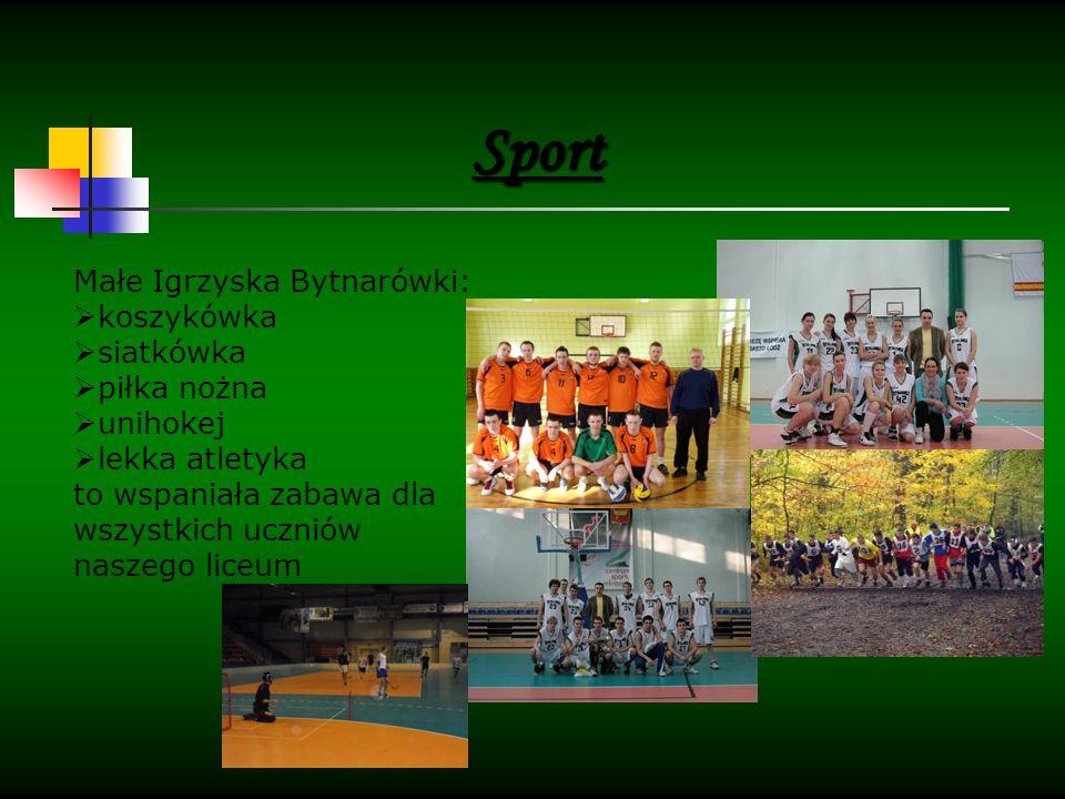 Małe Igrzyska Bytnarówki:  koszykówka  siatkówka  piłka nożna  unihokej  lekka atletyka to wspaniała zabawa dla wszystkich uczniów naszego liceum Sport