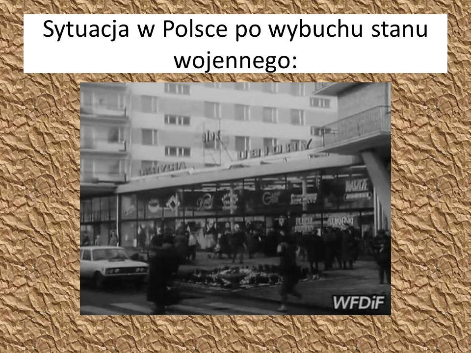 Sytuacja w Polsce po wybuchu stanu wojennego: