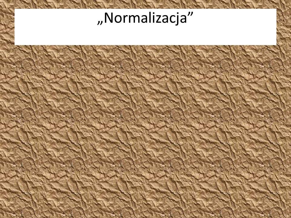 """Normalizacja"