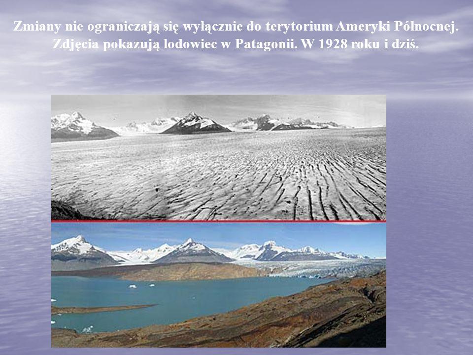 Zmiany nie ograniczają się wyłącznie do terytorium Ameryki Północnej. Zdjęcia pokazują lodowiec w Patagonii. W 1928 roku i dziś.