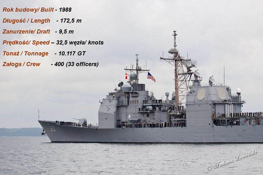 Rok budowy/ Built - 1988 Długość / Length - 172,5 m Zanurzenie/ Draft - 9,5 m Prędkość/ Speed – 32,5 węzła/ knots Tonaż / Tonnage - 10.117 GT Załoga / Crew - 400 (33 officers)