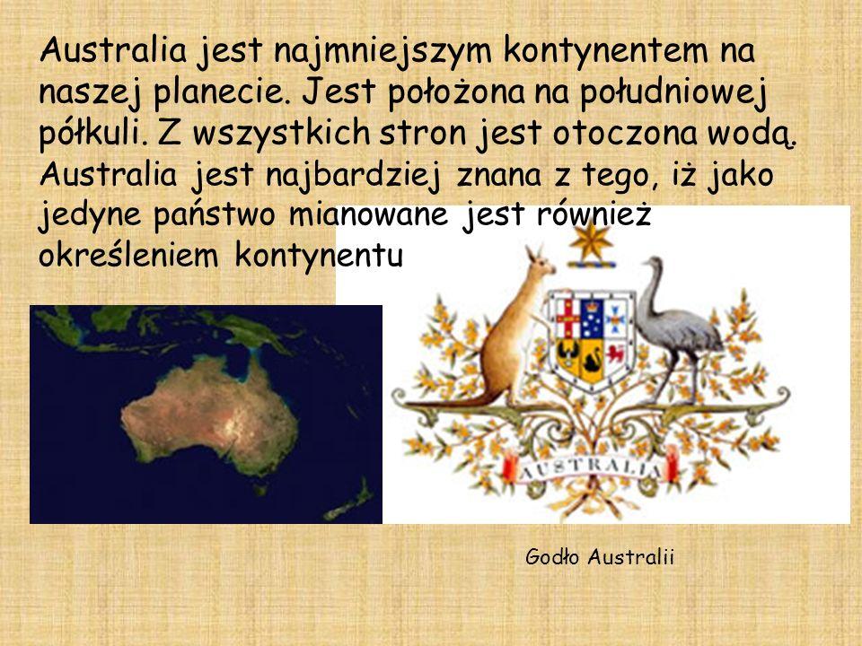 Australia jest najmniejszym kontynentem na naszej planecie.