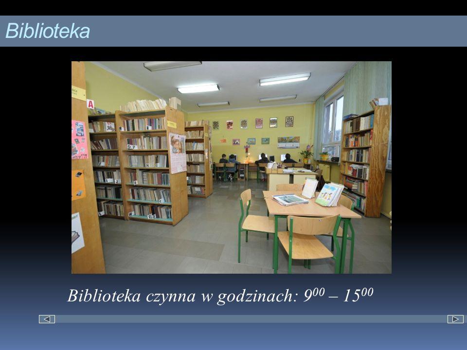 Biblioteka Biblioteka czynna w godzinach: 9 00 – 15 00