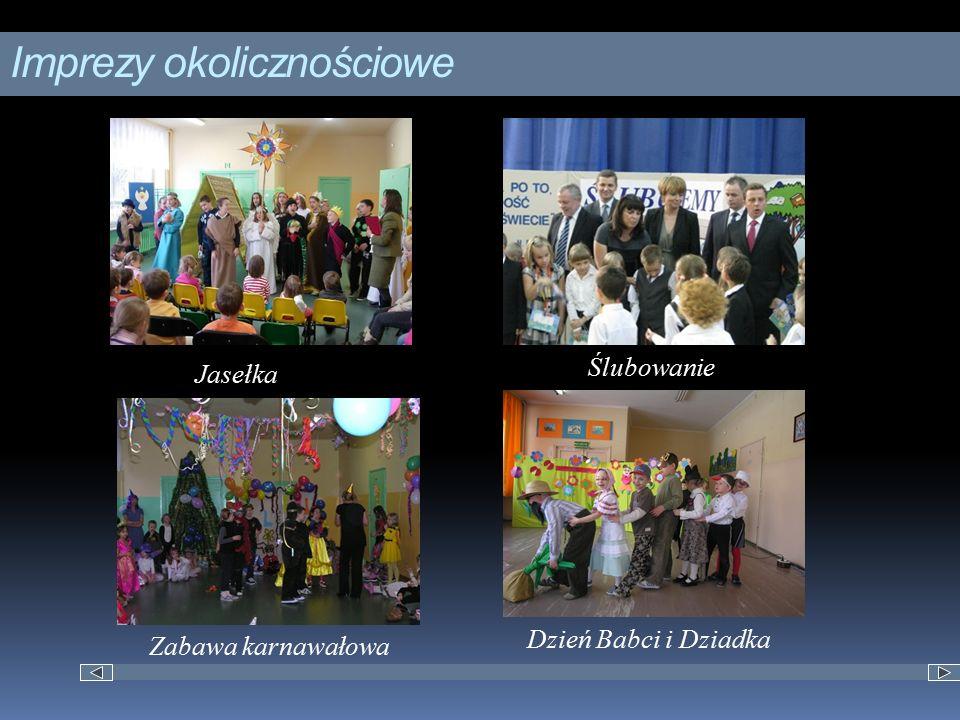 Imprezy okolicznościowe Jasełka Ślubowanie Dzień Babci i Dziadka Zabawa karnawałowa