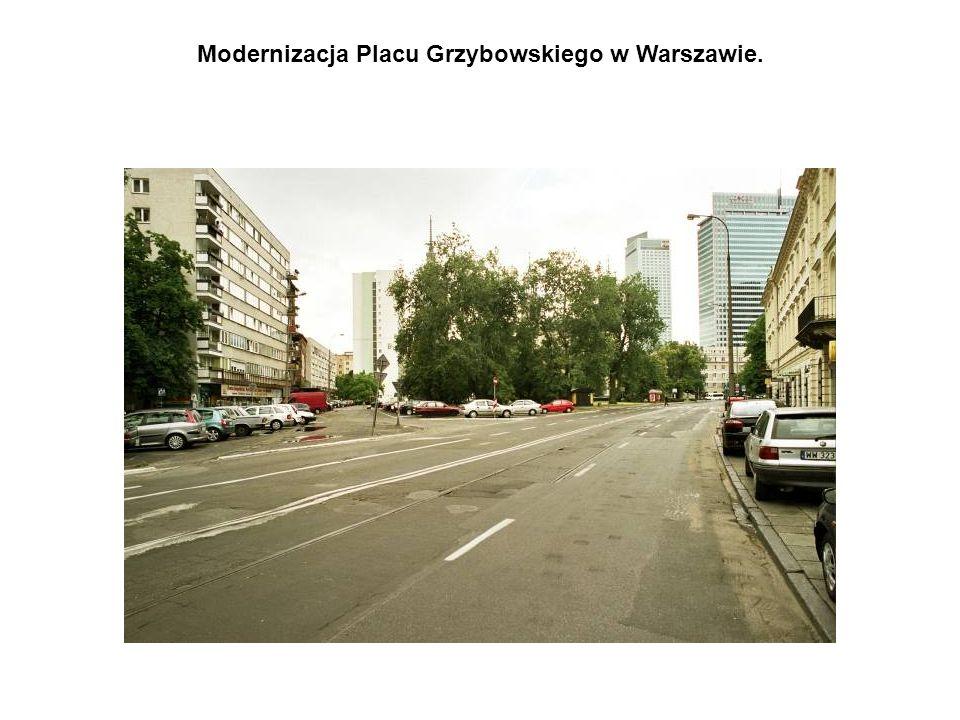 Modernizacja Placu Grzybowskiego w Warszawie.