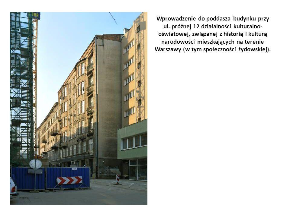 Wprowadzenie do poddasza budynku przy ul.