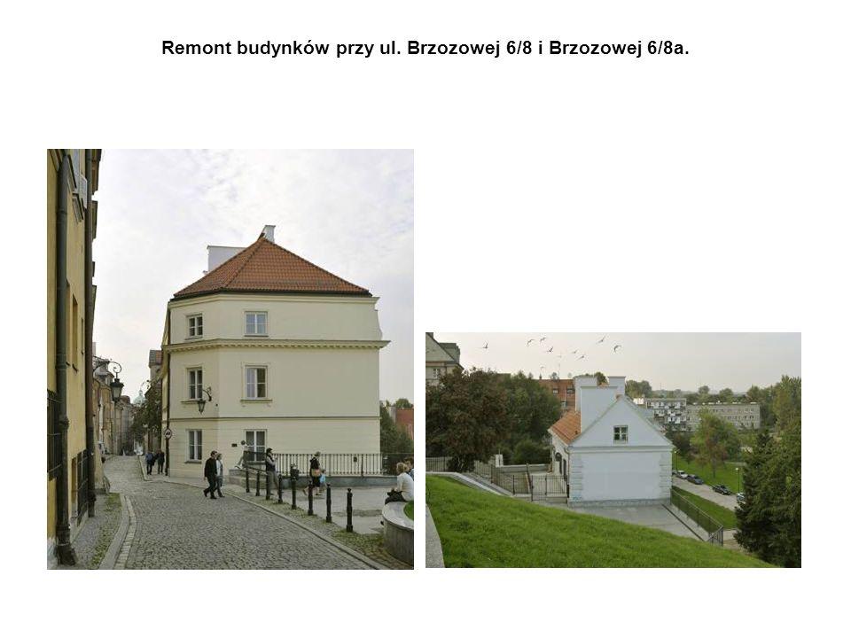Remont budynków przy ul. Brzozowej 6/8 i Brzozowej 6/8a.