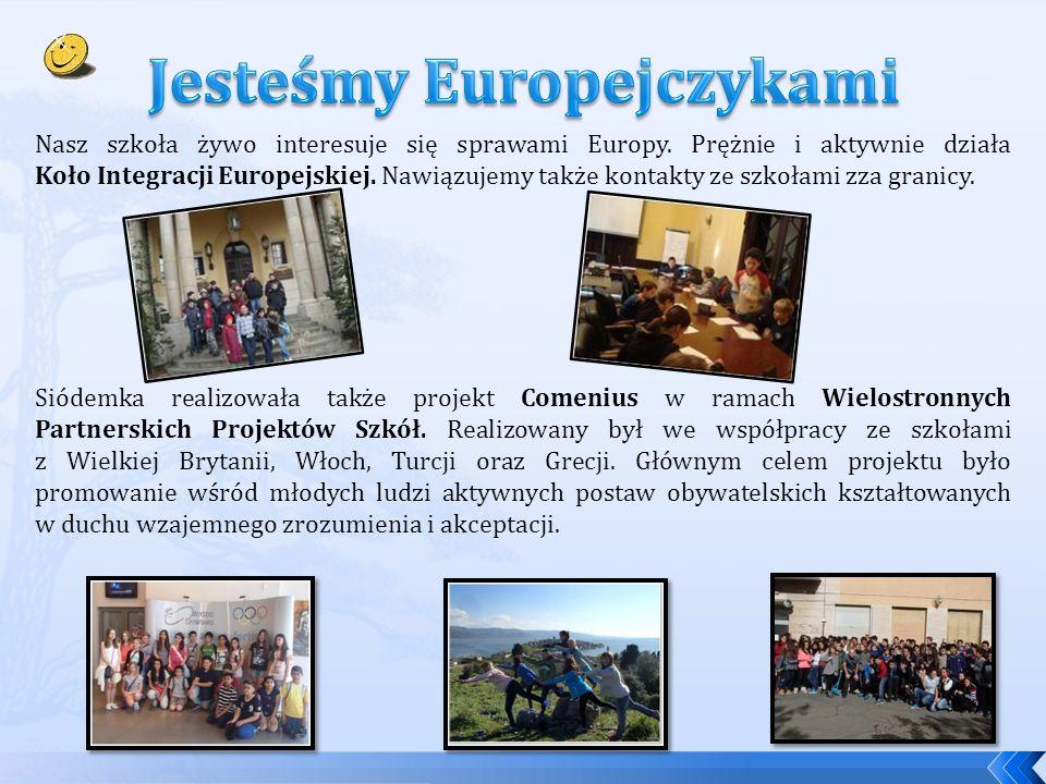 Nasz szkoła żywo interesuje się sprawami Europy. Prężnie i aktywnie działa Koło Integracji Europejskiej. Nawiązujemy także kontakty ze szkołami zza gr