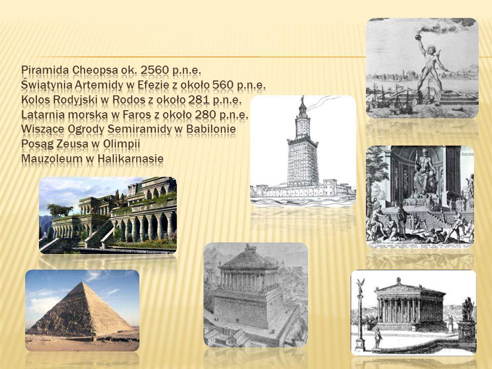 W przeszłości wśród cudów świata starożytnego wymieniano także:  obronne mury Babilonu;  posąg Asklepiosa w Epidauros wyrzeźbiony przez Trasymedesa z Paros;  kolosy Memnona.