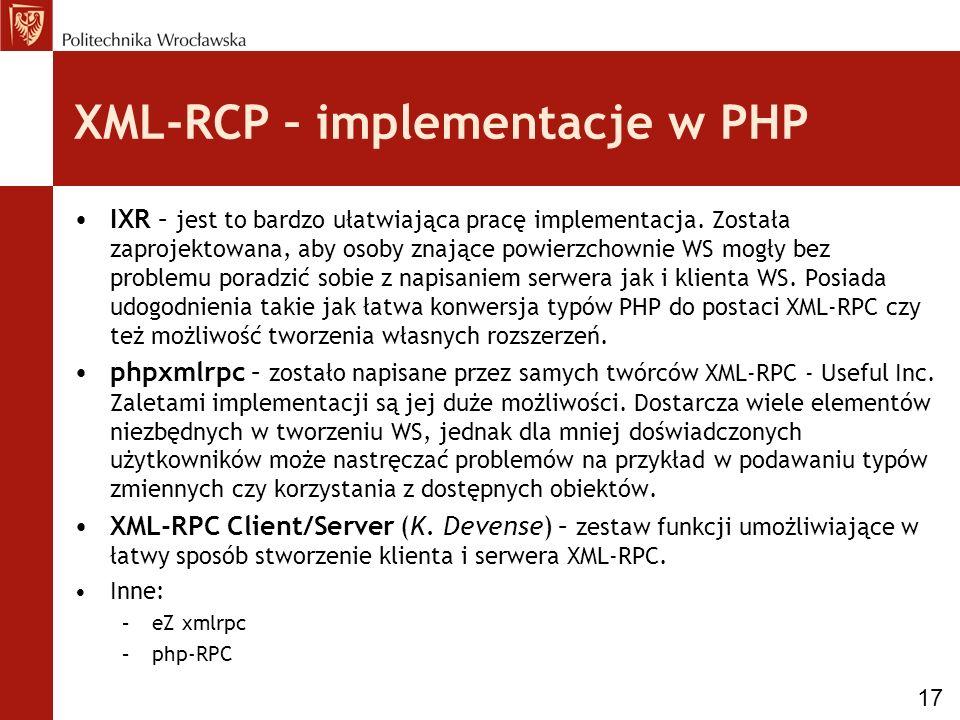 XML-RCP – implementacje w PHP IXR – jest to bardzo ułatwiająca pracę implementacja.