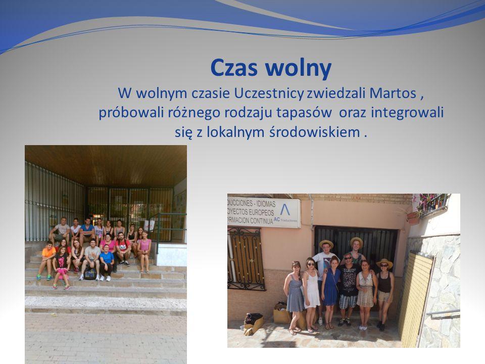Czas wolny W wolnym czasie Uczestnicy zwiedzali Martos, próbowali różnego rodzaju tapasów oraz integrowali się z lokalnym środowiskiem.