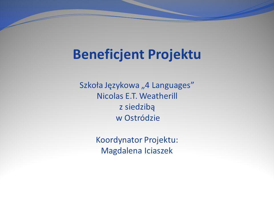"""Beneficjent Projektu Szkoła Językowa """"4 Languages Nicolas E.T."""