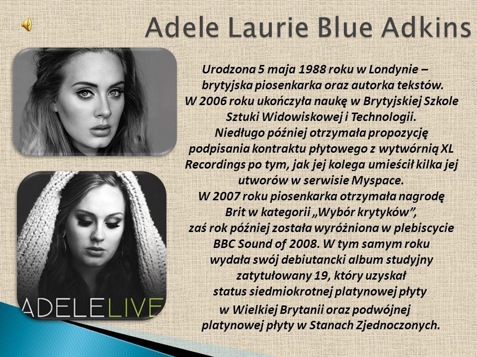 Urodzona 5 maja 1988 roku w Londynie – brytyjska piosenkarka oraz autorka tekstów.