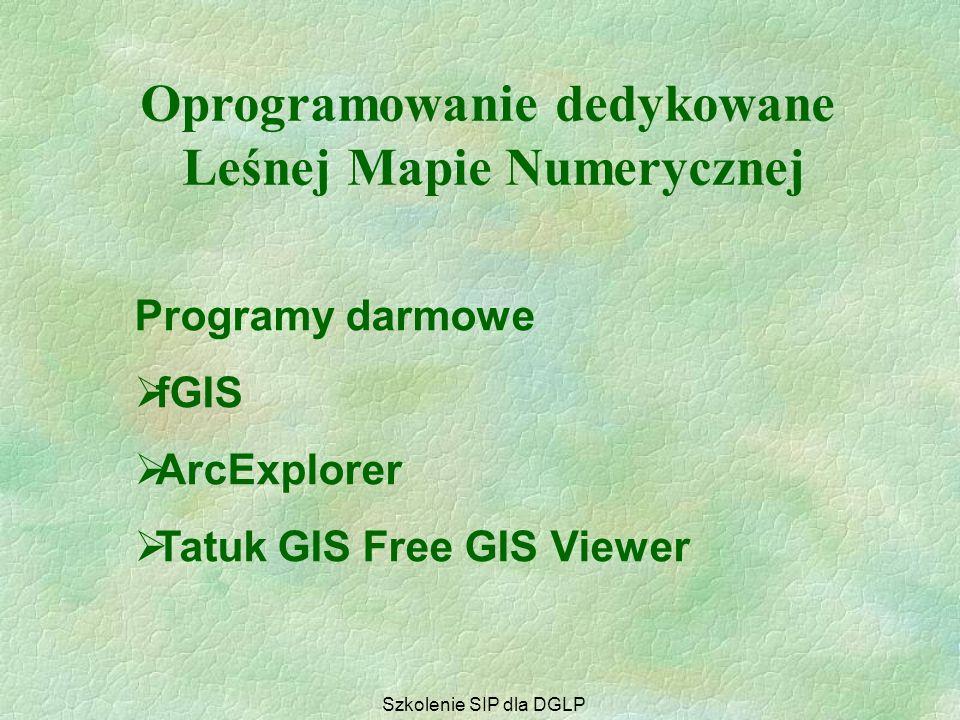 Programy zaawansowane  ArcGis  MapInfo Professional ... Oprogramowanie dedykowane Leśnej Mapie Numerycznej Szkolenie SIP dla DGLP
