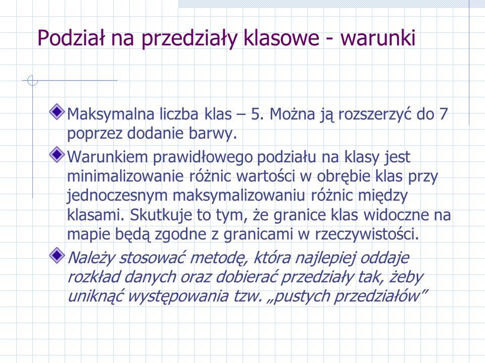 Podział na przedziały klasowe - warunki Maksymalna liczba klas – 5.