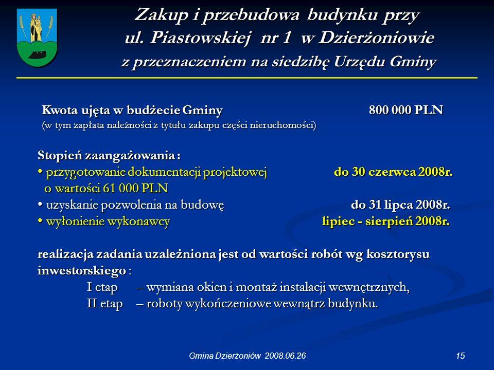 15Gmina Dzierżoniów 2008.06.26 Zakup i przebudowa budynku przy ul.