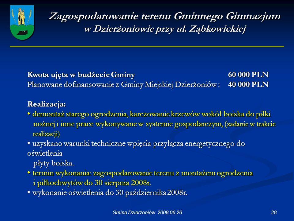 28Gmina Dzierżoniów 2008.06.26 Zagospodarowanie terenu Gminnego Gimnazjum w Dzierżoniowie przy ul.