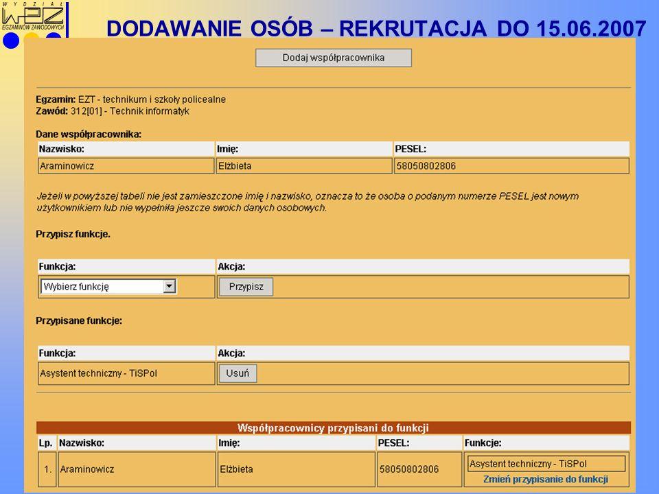 DODAWANIE OSÓB – REKRUTACJA DO 15.06.2007