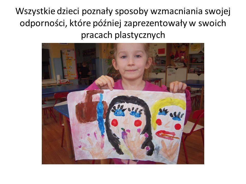 Wszystkie dzieci poznały sposoby wzmacniania swojej odporności, które później zaprezentowały w swoich pracach plastycznych