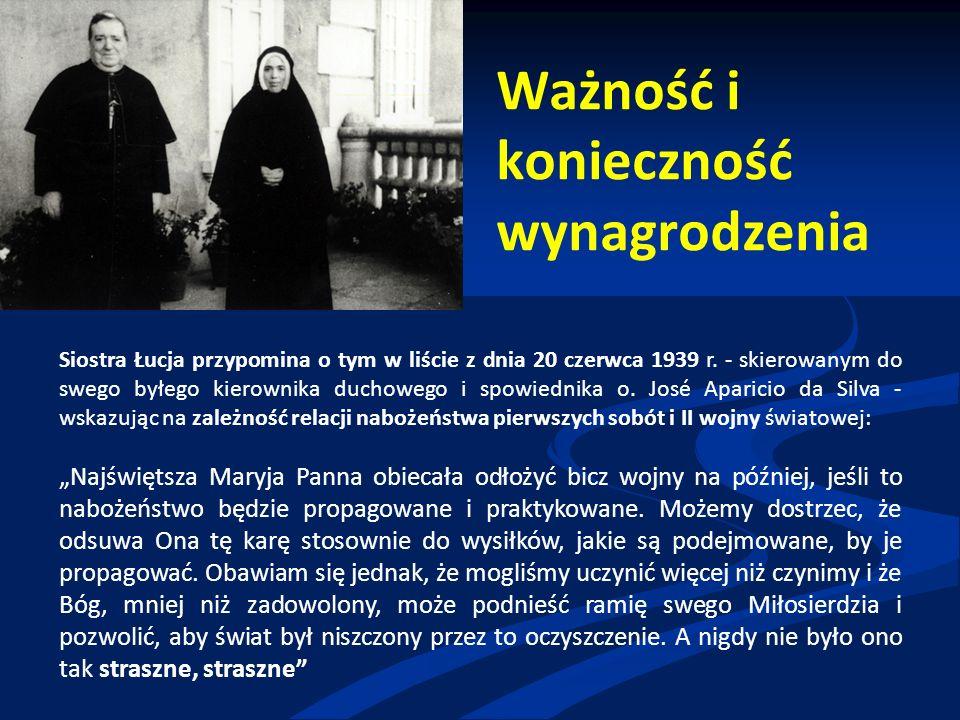 Ważność i konieczność wynagrodzenia Siostra Łucja przypomina o tym w liście z dnia 20 czerwca 1939 r.