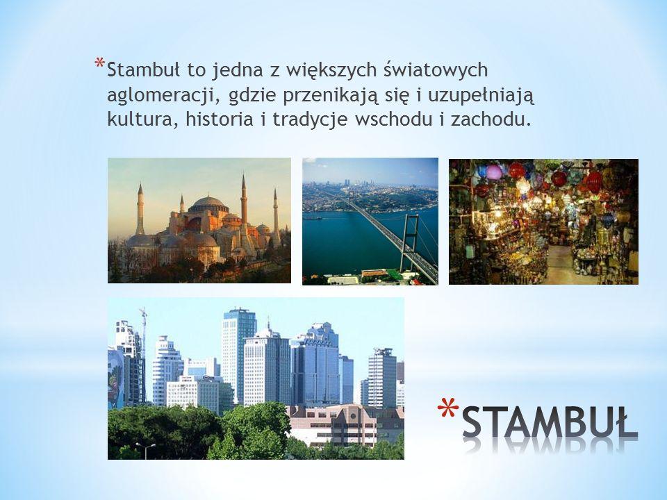* Stambuł jest największym miastem Turcji * Miasto położone jest nad Cieśniną Bosfor i Morzem Marmara * Stambuł leży na dwóch kontynentach – Europie i