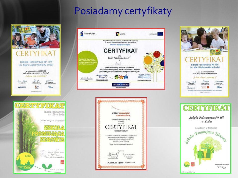Posiadamy certyfikaty