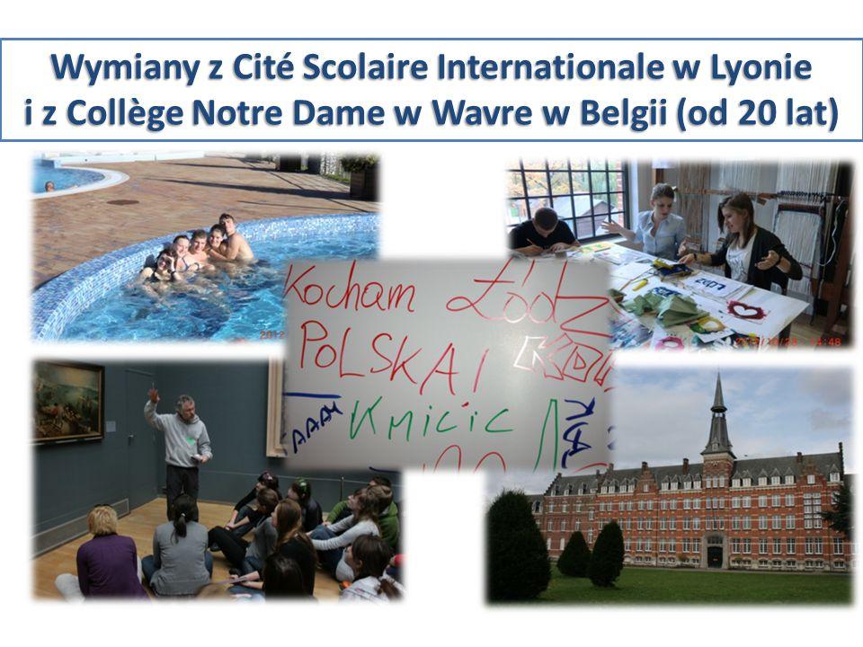 Wymiany z Cité Scolaire Internationale w Lyonie i z Collège Notre Dame w Wavre w Belgii (od 20 lat)