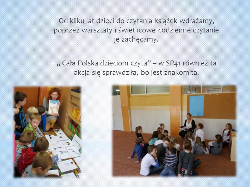 """Od kilku lat dzieci do czytania książek wdrażamy, poprzez warsztaty i świetlicowe codzienne czytanie je zachęcamy. """" Cała Polska dzieciom czyta"""" – w S"""