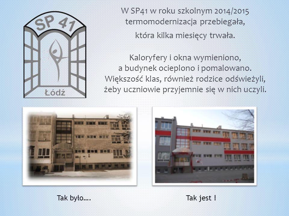 W SP41 w roku szkolnym 2014/2015 termomodernizacja przebiegała, która kilka miesięcy trwała.
